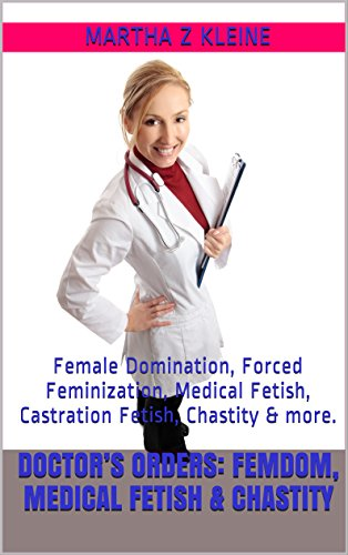stories femdom medical forced