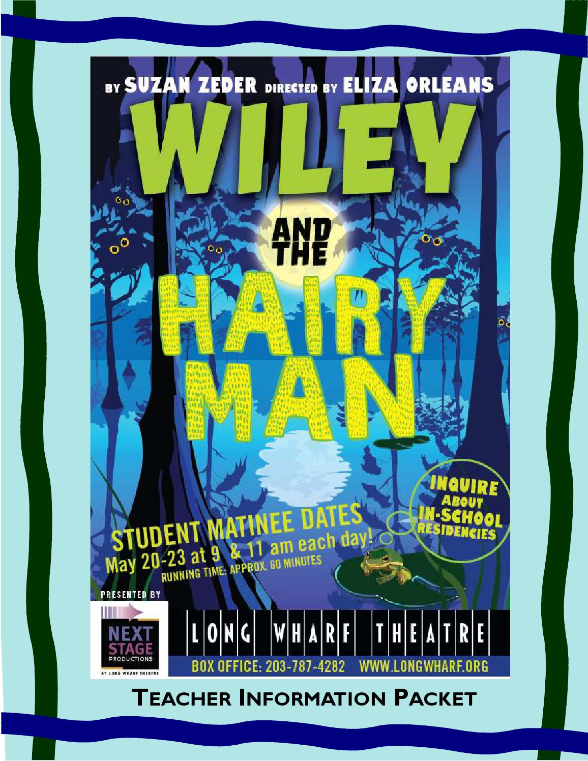 setting the wiley man hairy and